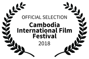 OFFICIAL SELECTION - Cambodia International Film Festival - 2018